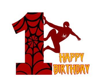 Spiderman 1st birthday svg; Happy Birthday svg; 1st Birthday svg; svg file; dxf file; png file; jpeg file