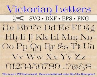 VICTORIAN Monogram Svg, Dxf, Eps, Png;  Victorian Font Svg, Svg Monogram, Fancy Letters, Retro Font SVG, Silhouette Cricut, Svg Cut Files