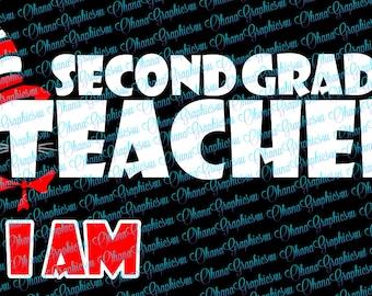 Second Grade Teacher I Am SVG