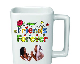 """Personalized 11oz Square """"Friends Forever"""" Mug Customized With Image"""