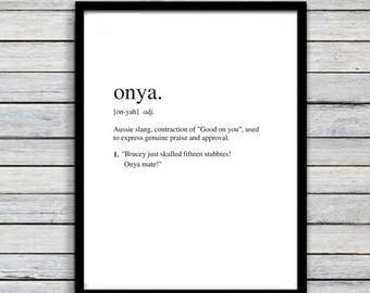 Onya | Art Print | Australian Humour | Funny Art | A4 Unframed - Free Shipping within Australia