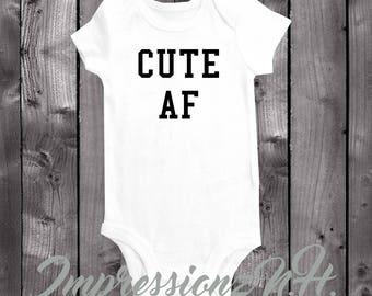Cute AF - funny baby onesie, funny bodysuit, humore onesie, humor bodysuit