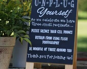 Custom Wedding Chalkboard Sign, Unplug Yourself Sign
