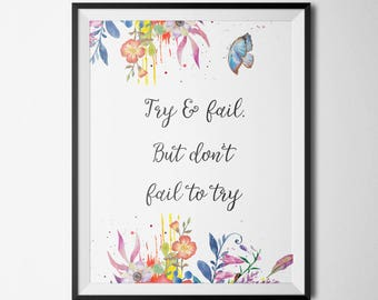 Try and Fail but don't Fail to Try Gold Letter Print Motivational Quote Inspirational Print Office Decor Digital Download Wall Art