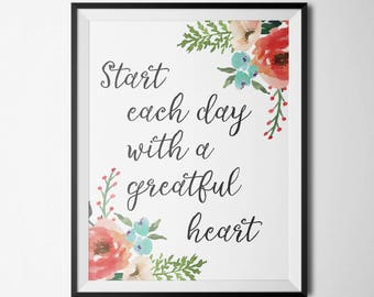 Start Each Day With A Grateful Heart Motivational Wall Art Watercolor Print Watercolor Art Calligraphy Print Encouraging Quote Prints