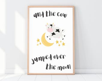 And The Cow Jumped Over The Moon Nursery Rhyme Gender Neutral Printable - Print At Home with Instant Download