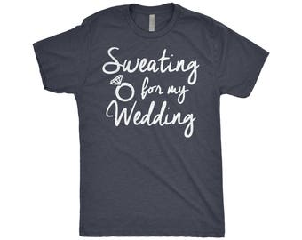 Sweating For My Wedding - Women's Gym Workout T-Shirt