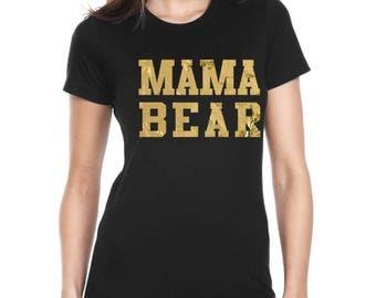 Women's Mama Bear T-Shirts - MAMA BEAR Letter
