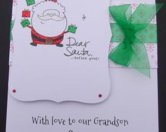 Dear Santa....define good! Glittered & Personalised Grandson Christmas Card