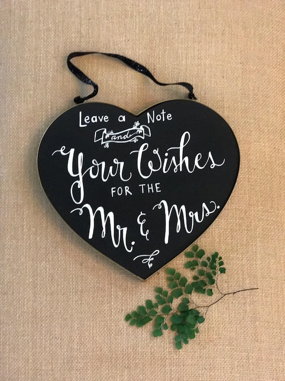 "CUSTOM CALLIGRAPHY Chalkboard /Linen Heart (2-sided) - ""Leave a Note and Your Wishes for the Mr. & Mrs.""/""You Make My Heart Sing"" other side"