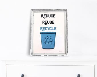 Recycle Sign - Environmental - Reduce Reuse Recycle - Classroom Decor - Save The Earth - Printable Art- Home Decor - Digital Download