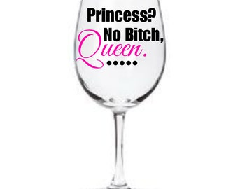 No princess wine glass