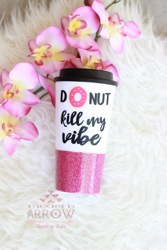 Donut Kill My Vibe Glitter Travel Mug