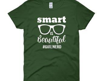 Smart is Beautiful Girl Nerd Hashtag Glasses Geek Women's short sleeve t-shirt