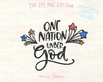 One Nation God svg, 4th of July Svg, Patriotic Svg, fourth of july svg, independence day, svg files, svg designs, svg files cricut, cricut