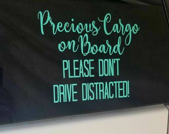 Precious Cargo on Board Car Decal - Don't Drive Distracted Car Decal - Dont't Text and Drive Bumber Sticker - Baby on Board Bumper Sticker