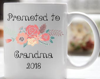 Promoted to Grandma Coffee Mug, Promoted to Nana, Promoted to Nonna, Promoted to Mimi, Promoted to Great Grandma, Promoted to Aunt