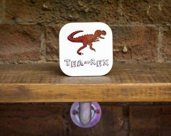 Tea Rex Coaster.