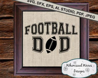 Football Dad svg, football svg, digital download .studio3 file svg eps ai pdf files all included