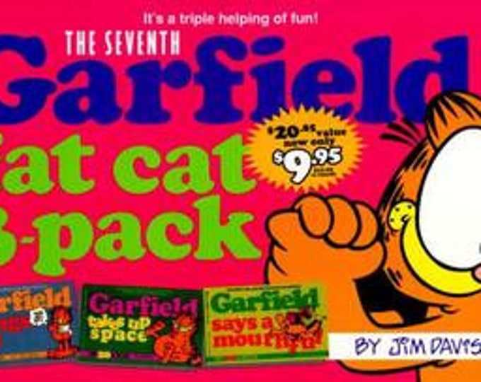 Garfield Fat Cat 3-Pack #7 by Jim Davis hangs out/takes up space/says a mouthful