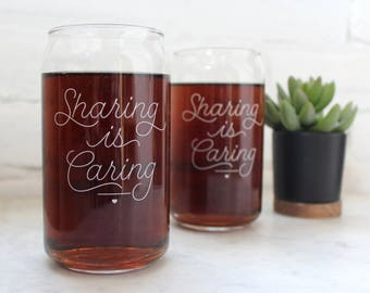Sharing is Caring Beer Can Glasses