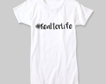 Hashtag Realtor Life | Fitted Crew Neck Shirt | Realtor | Real Estate Agent