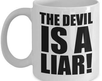 The Devil Is A Liar Christian Gift Mug