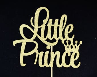 Little Prince Cake Topper, Prince Baby Shower Cake Topper, Baby Boy Birthday Topper, 1st Birthday Cake Topper, Crown Cake Topper, Little Man