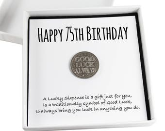 Happy 75th Birthday Lucky Sixpence Keepsake Gift,  Good Luck Present, Lucky Coin