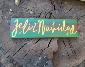 "Nostalgic Rustic Spanish Sign""Feliz Navidad""I wish you a Happy Christmas,Spanish Wall Decor,Size is 3 1/2"" X 12"",Festive Colors, Great Gift!"