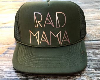 Rad mama trucker hat, mom hat, trucker hat, mama hat, olive green trucker hat, olive hat, green hat, olive trucker hat