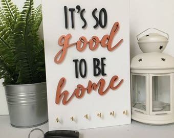 It's so good to be home key hook - wall decor key rack - quote key holder - copper script keyhook - housewarming gift - wedding gift