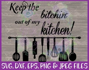 Kitchen SVG, Kitchen Decor SVG, Home Decor SVG, Decor Sign Svg, Cutting Board Svg, Bake Svg, Cooking Svg, Dxf Eps Png Jpg Digital Download