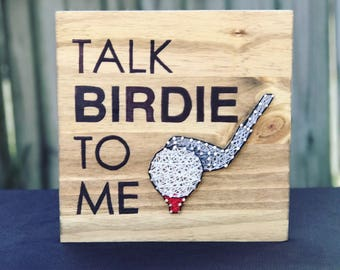 "Golf ""Talk Birdie To Me"" String Art"