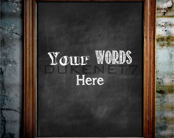 Your Words Chalkboard Sign - Digital Chalkboard Sign - Instant Download - Chalkboard Poster - Printable Chalkboard - Bible Verse