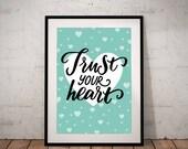 Trust your heart - INSTAN...