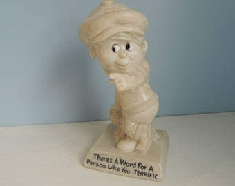 Vintage R&W Berries Co. 1970 Novelty Figurine/Statue,There's A Word For A Person Like You...TERRIFIC,Gift for a Child, Collectible Figurine