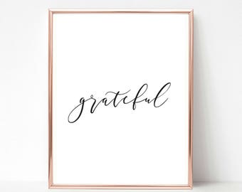 Grateful, Printable Quote, Motivational Wall Decor, Wall Decor Quotes, Inspirational Wall Art, Printable Inspirational Quotes, Quote Prints