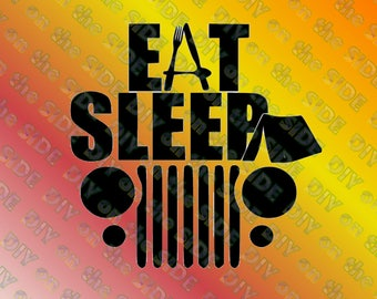 SVG Cut File Eat Sleep Jeep Instant Download