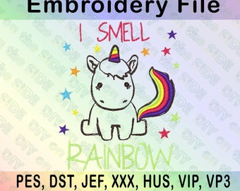 Unicorn Smell Rainbows Machine Embroidery File 4x4, 5x7 PES