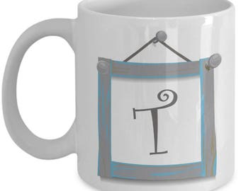 Farmhouse Coffee Mugs - Farmhouse Style Dishes Monogrammed Mug - T Initial Mug - Monogram Coffee Mug Letter T - 11 oz Tea Cup