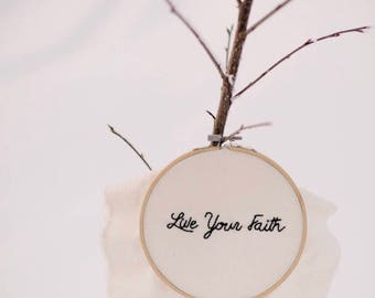 "Live Your Faith (6"")"
