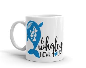 I whaley love you Mug