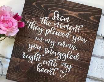 Snuggled Into My Heart Wood Sign