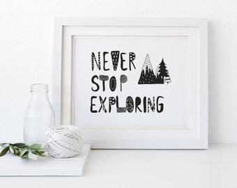Never Stop Exploring, Scandi Nursery Art, Monochrome Nursery Decor, Black and White Nursery, Nursery Printables, Scandinavian Nursery Decor