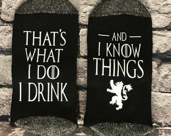 Game of Thrones That's what I do I drink and I know things House Lannister