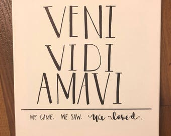 Veni Vidi Amavi | Latin Sayings | Canvas We came. We saw. We Loved. Couples quote Home Decor
