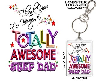 STEP DAD Gift KEYRING Thank You For Being Totally Awesome. Affordable Gift To Say Thank You To Someone Special In Your Life