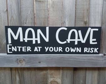 Man Cave, Enter at your own risk, Sign for Man Cave, Man Cave Decor, Sign for him, Gift for him, Father's Day Gift, Wooden Sign, Handpainted