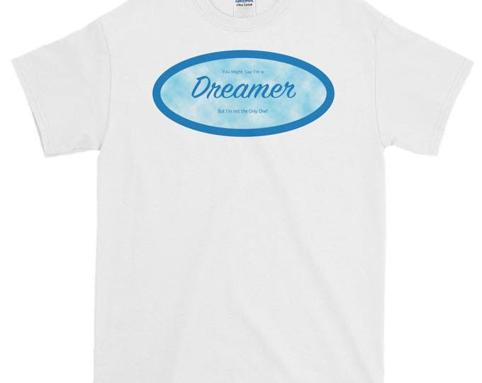 Dreamers, DACA White Short-Sleeve T-Shirt, Support Dreamers, Stand Up